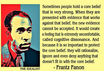 Cognitive Dissonance Frantz Fanon Art Print