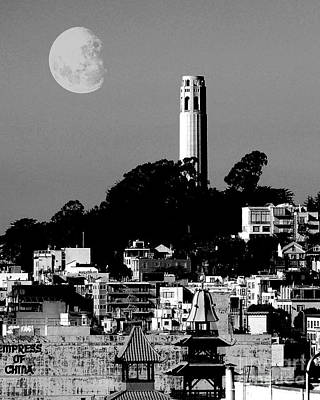 Perigee Moon Photograph - Coit Tower Empress Of China And The Moon - Black And White by Wingsdomain Art and Photography
