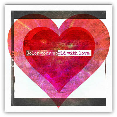 Digital Art - Color Your World With Love Collage 2 by Christine Nichols