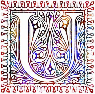 Mixed Media - Colorful Ancient Alphabet Letter U by Georgiana Romanovna
