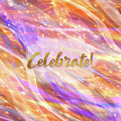 Sparkly Painting - Colorful Dynamic Celebrate Sentiment Art by Tina Lavoie