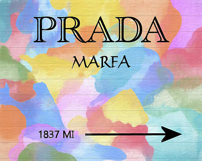 Mixed Media - Colorful Prada Mileage Sign On Wood by Dan Sproul