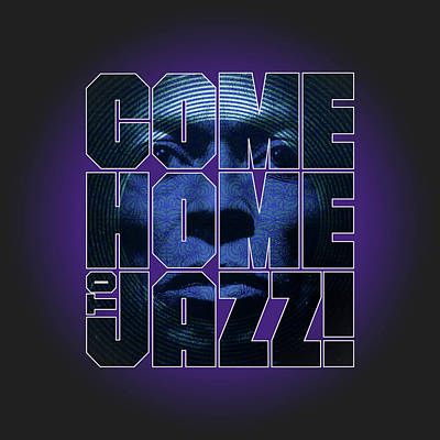 Digital Art - Come Home To Jazz by Gary Grayson