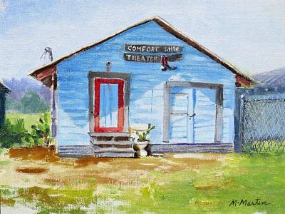 Mike Martin Painting - Comfort Little Theater Building by Mike Martin