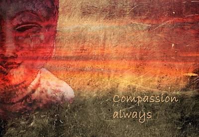 Mixed Media - Compassion Always by Dorothy Berry-Lound