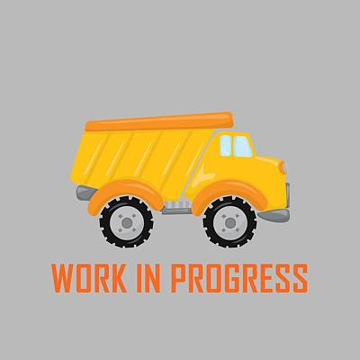 Digital Art - Construction Zone - Dump Truck Work In Progress Gifts - Grey Background by Life Over Here