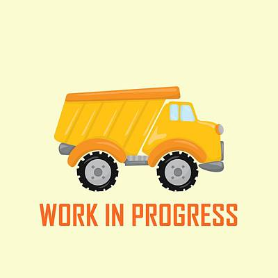 Digital Art - Construction Zone - Dump Truck Work In Progress Gifts - Yellow Background by Life Over Here