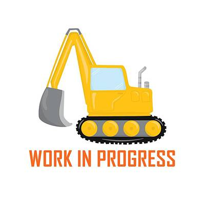 Digital Art - Construction Zone - Excavator Work In Progress Gifts - White Background by Life Over Here