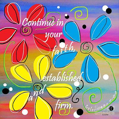 Baptist Painting - Continue In Your Faith by Eloise Schneider