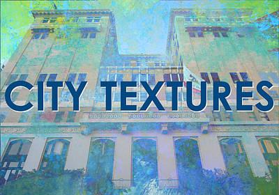 Mixed Media - Cool City Textures by John Fish