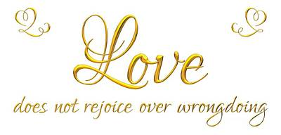 Digital Art - Corinthians Love Does Not Rejoice Over Wrongdoing by Rose Santuci-Sofranko