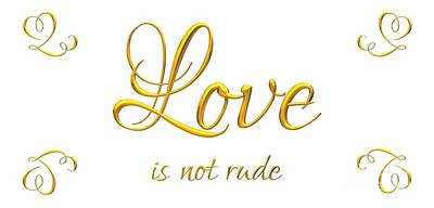 Corinthians Love Is Not Rude Print by Rose Santuci-Sofranko