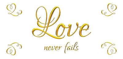Digital Art - Corinthians Love Never Fails by Rose Santuci-Sofranko