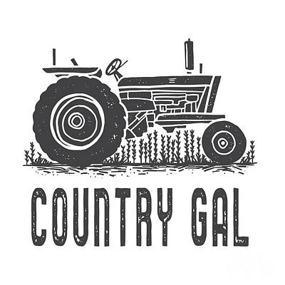 Digital Art - Country Gal Tractor Tee by Edward Fielding