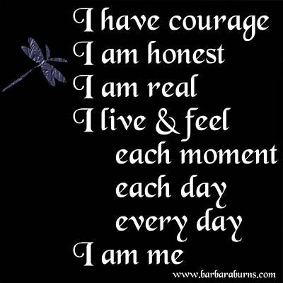 Digital Art - Courage Honest Real by Barbara Burns