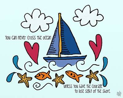Courage To Sail Art Print by Jennifer Heath Henry