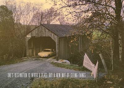 Covered Bridge Quote Art Print by JAMART Photography