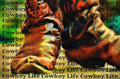 Digital Art - Cowboy Life by Tina LeCour