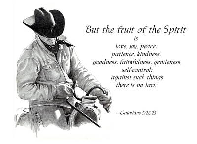 Cowboy With Fruit Of Spirit Scripture Art Print by Joyce Geleynse