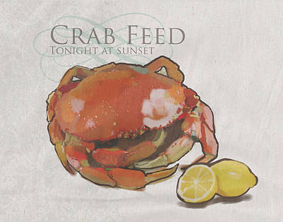 Coastal Quote Wall Art - Painting - Crab Feed by Brad Burns