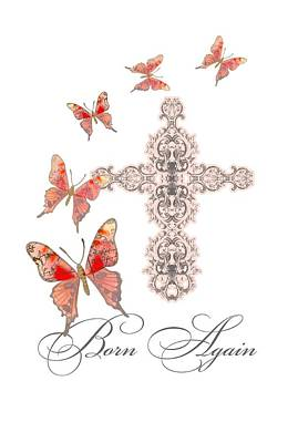 Inspirational Mixed Media - Cross Born Again Christian Inspirational Butterfly Butterflies by Audrey Jeanne Roberts