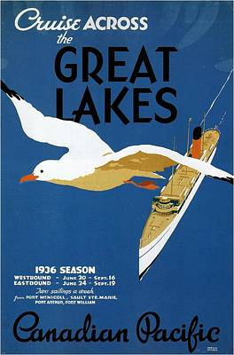 Mixed Media - Cruise Across The Great Lakes - Canadian Pacific - Retro Travel Poster - Vintage Poster by Studio Grafiikka