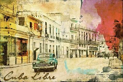 Photograph - Cuba Libre by Nancie Rowan