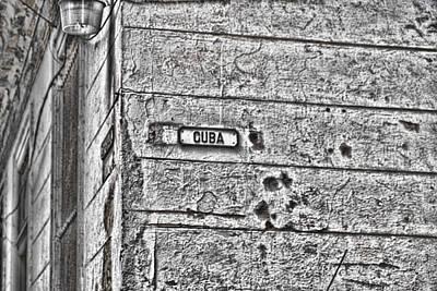 Photograph - Cuba by Sharon Popek