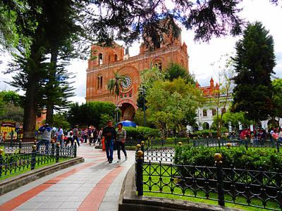 Cuenca Parque Calderon Y Santa Ana Print by Al Bourassa