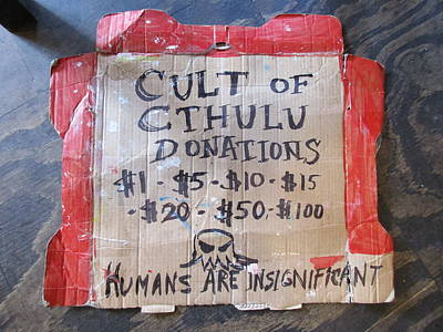 Cardboard Mixed Media - Cult Of Cthulhu Donation Sign by David Lovins