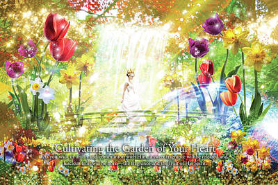 Cultivating The Garden Of Your Heart Art Print