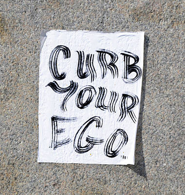 Egos Digital Art - Curb Your Ego by Bill Cannon