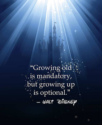 Digital Art - Custom Disney Quote by Nancy Ingersoll