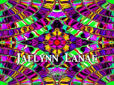 Digital Art - Custom Order Jaelynn Lanae by Barbara Tristan
