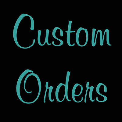 Photograph - Custom Orders Gallery Logo by Joann Vitali