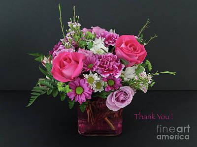 Photograph - Cut Flowers - Thank You by Ann Horn
