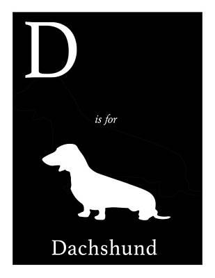 Dachshund Art Digital Art - D Is For Dachshund by Michelle O'Hollaren