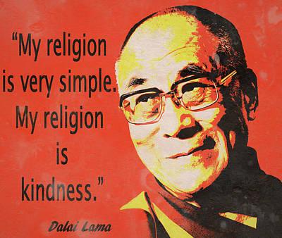 Mixed Media - Dalai Lama Quote by Dan Sproul