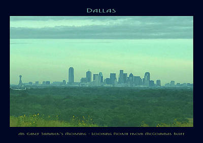 Photograph - Dallas - An Early Summer's Morning by Robert J Sadler