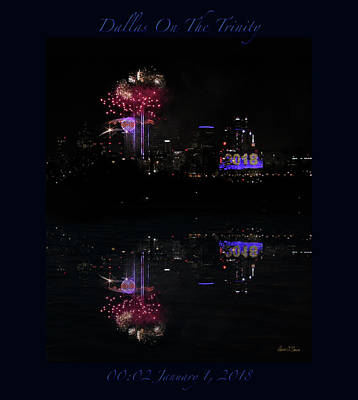 Photograph - Dallas On The Trinity Nye Fireworks Poster by Robert J Sadler