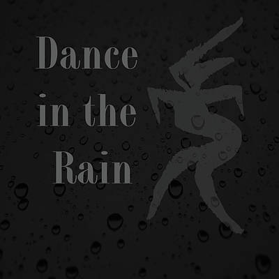 Digital Art - Dance In The Rain by Kandy Hurley