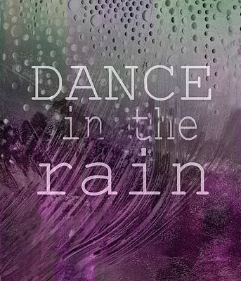 Digital Art - Dance In The Rain Two Quote On Original Art by Ann Powell