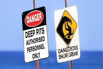 Dangerous Surf Warning Signs At Pipeline On Oahu's North Shore.  Art Print by Sean Davey