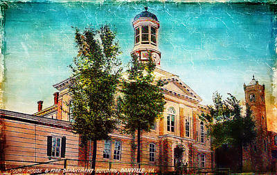 Photograph - Danville Courthouse And Fire Department by Lisa and Norman  Hall