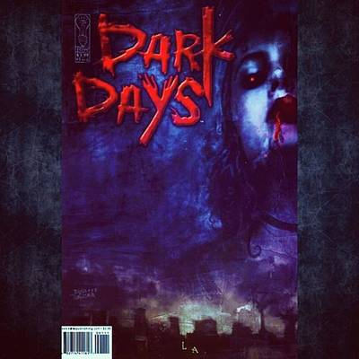 Photograph - dark Days The Comic, Part Of The by XPUNKWOLFMANX Jeff Padget