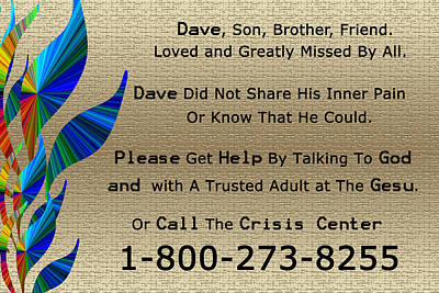 Mental Crisis Digital Art - Dave Memorial by Aimee L Maher Photography and Art Visit ALMGallerydotcom