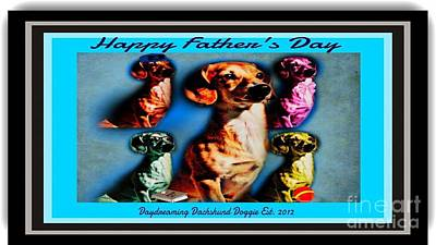 Dachshund Puppy Digital Art - Daydreaming Dachshund Doggie Father's Day by PrettTea Art Gallery By Teaya Simms
