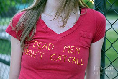 Photograph - Dead Men Don't Catcall by Jim West