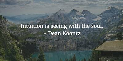 Photograph - Dean Koontz Quote by Matt Create