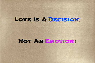 Designers Choice Photograph - Decision Or Emotion by Joseph S Giacalone
